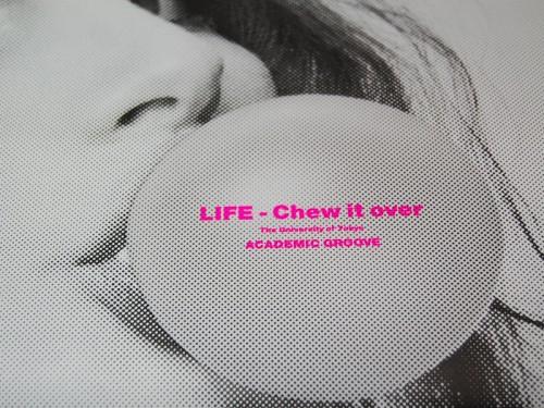 「LIFE - Chew it over」